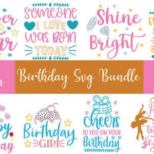 20 Design Birthday SVG Bundle, Happy Birthday, Birthday Girl, Birthday Boy, Legends Are Born in, Yay