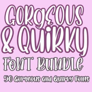 The Gorgeous and Quirky Font Bundle